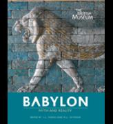 The Truth about Babylon: Babylon Myth and Reality
