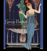 George Barbier: The Birth of Art Deco