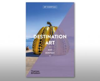 Destination Art by Amy Dempsey, published by Thames & Hudson, 2021. © Thames & Hudson.