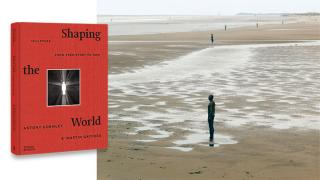 Shaping the World: Sculpture from Pre-History to Now, by Antony Gormley and Martin Gayford. Published by Thames & Hudson; Antony Gormley, Another Place, 1997. Permanent installation, Crosby Beach, Merseyside, England. A Sefton Metropolitan Borough Council Commission. Photo: Stephen White. © the artist.