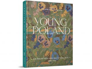 Young Poland Book: The Polish Arts and Crafts Movement, 1980-1918. Edited by Julia Griffin and Andrzej Szczerski. Published by Lund Humphries.