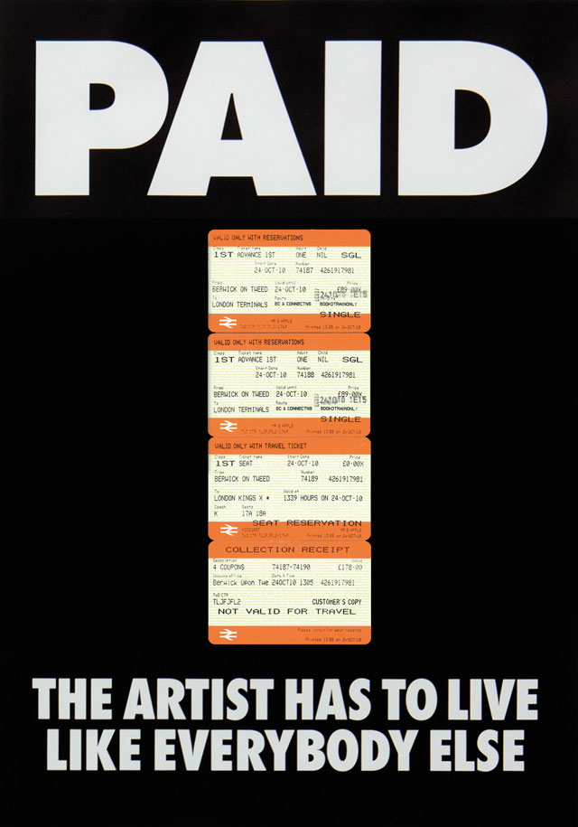 Billy Apple, PAID: The Artist Has to Live Like Everybody Else, 4 x British Rail tickets: £219 Kings X London to Berwick on Tweed 18 Oct 2010 Offset lithography on paper, 1987 / 2018. Photo courtesy The Mayor Gallery, London.