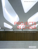 Projects in China: Architects Von Gerkan Marg and Partners