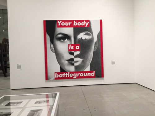 Barbara Kruger. Untitled (Your body is a battleground), 1989. Photographic silkscreen on vinyl, 112 x 112 in. Photograph: Jill Spalding.