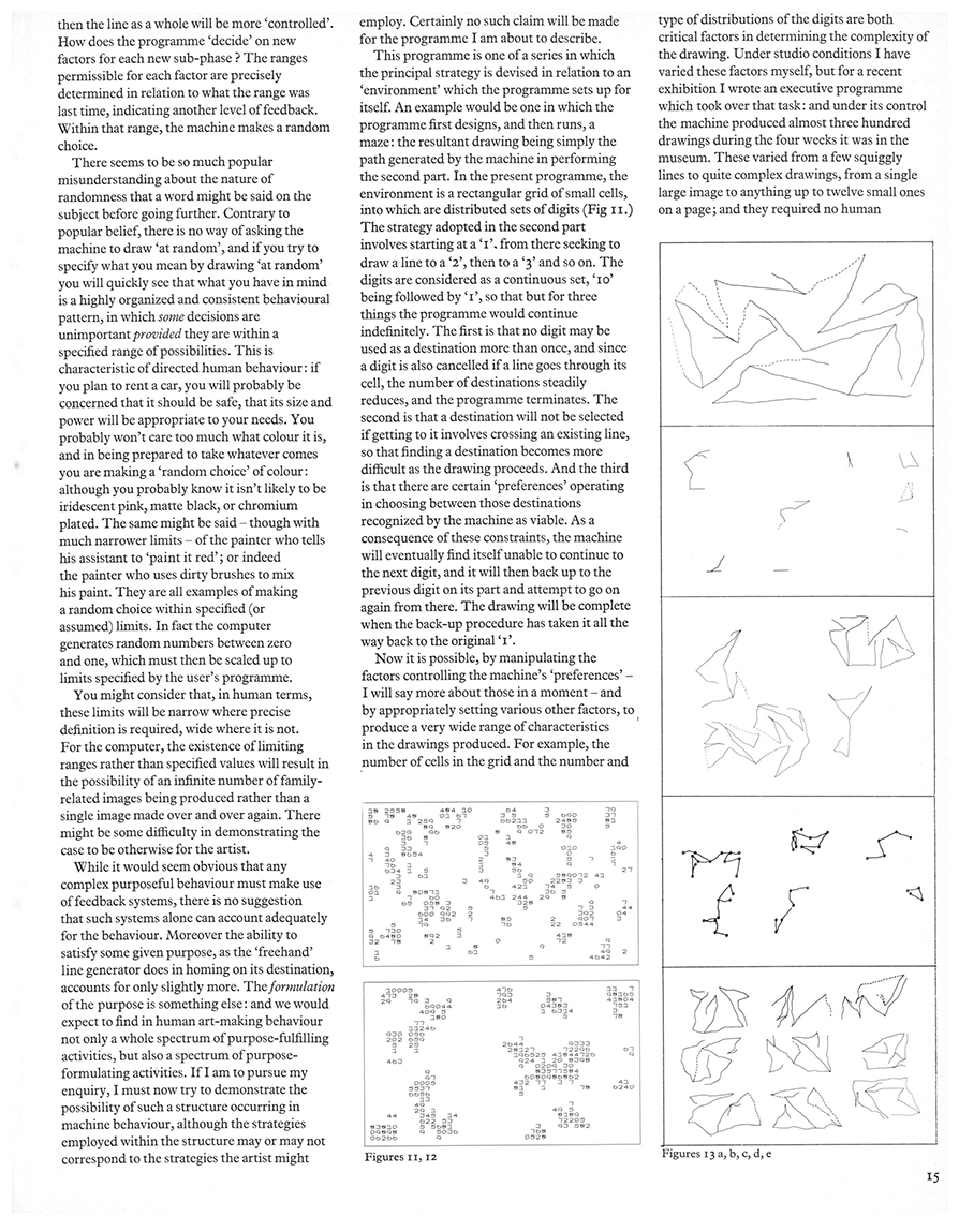 On Purpose: An enquiry into the possible roles of the computer in art. Studio International, Vol 187, No 962, January 1974, page 15.