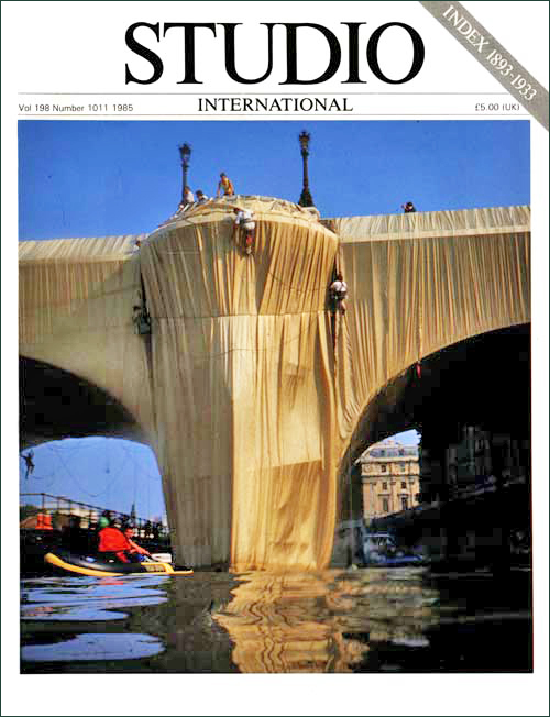 Christo and Jeanne-Claude. The Pont Neuf Wrapped, Paris, 1985. Cover of Studio International, Vol 198 Number 1011, 1985.