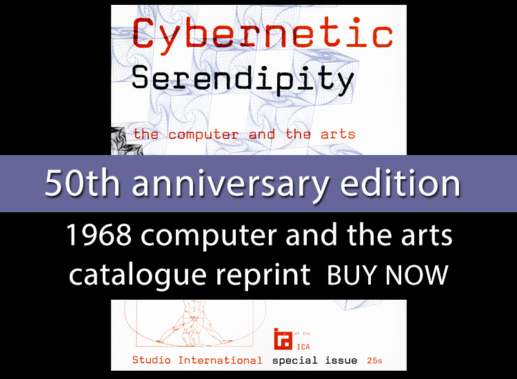 To mark the 50th anniversary of this pioneering publication and exhibition, Cybernetic Serendipity: The Computer and the Arts has been reprinted and is available to purchase