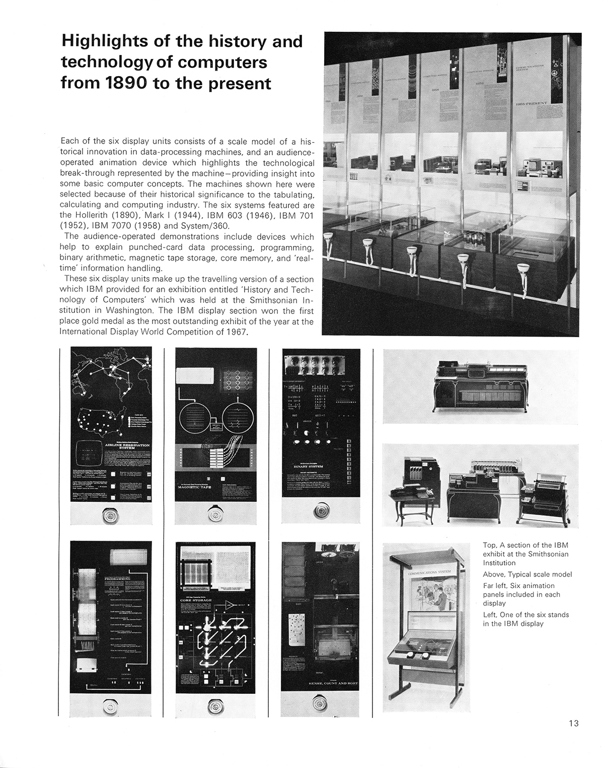 Highlights of the history and technology of computers from 1890 to the present. Cybernetic Serendipity: The Computer and the Arts, Studio International Special Issue, 1968, page 13.