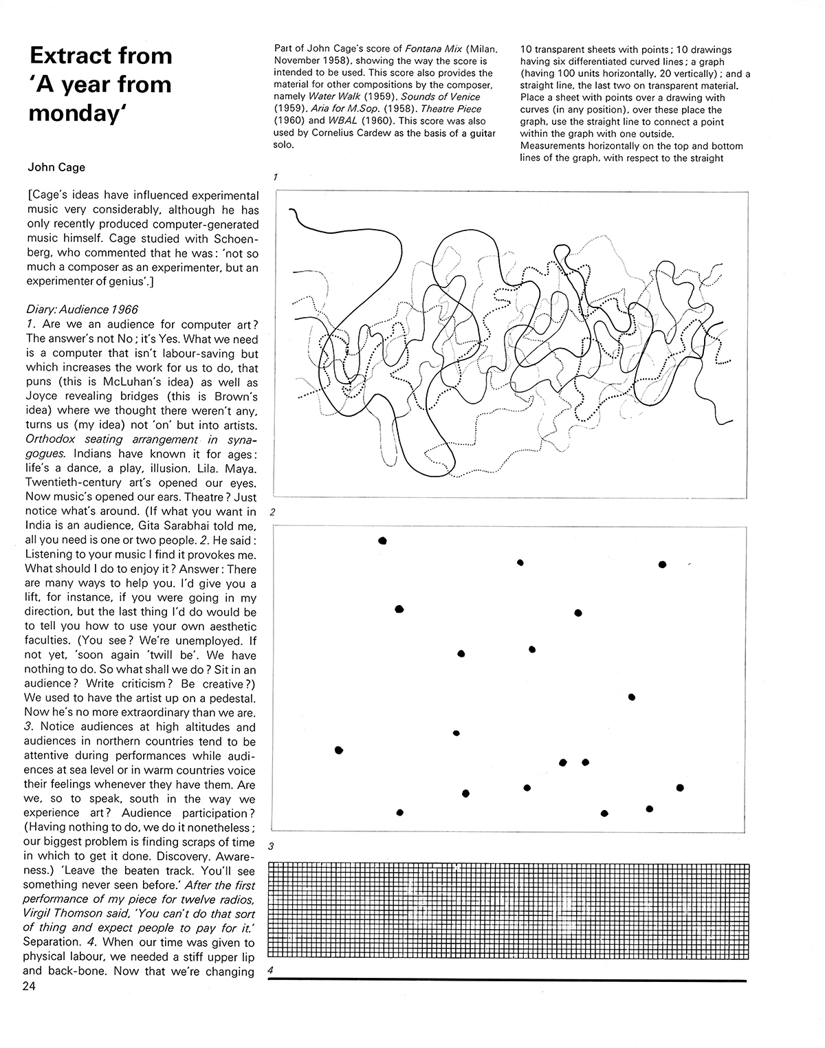 Extract from 'A year from monday' by John Cage. Cybernetic Serendipity: The Computer and the Arts, Studio International Special Issue, 1968, page 24.