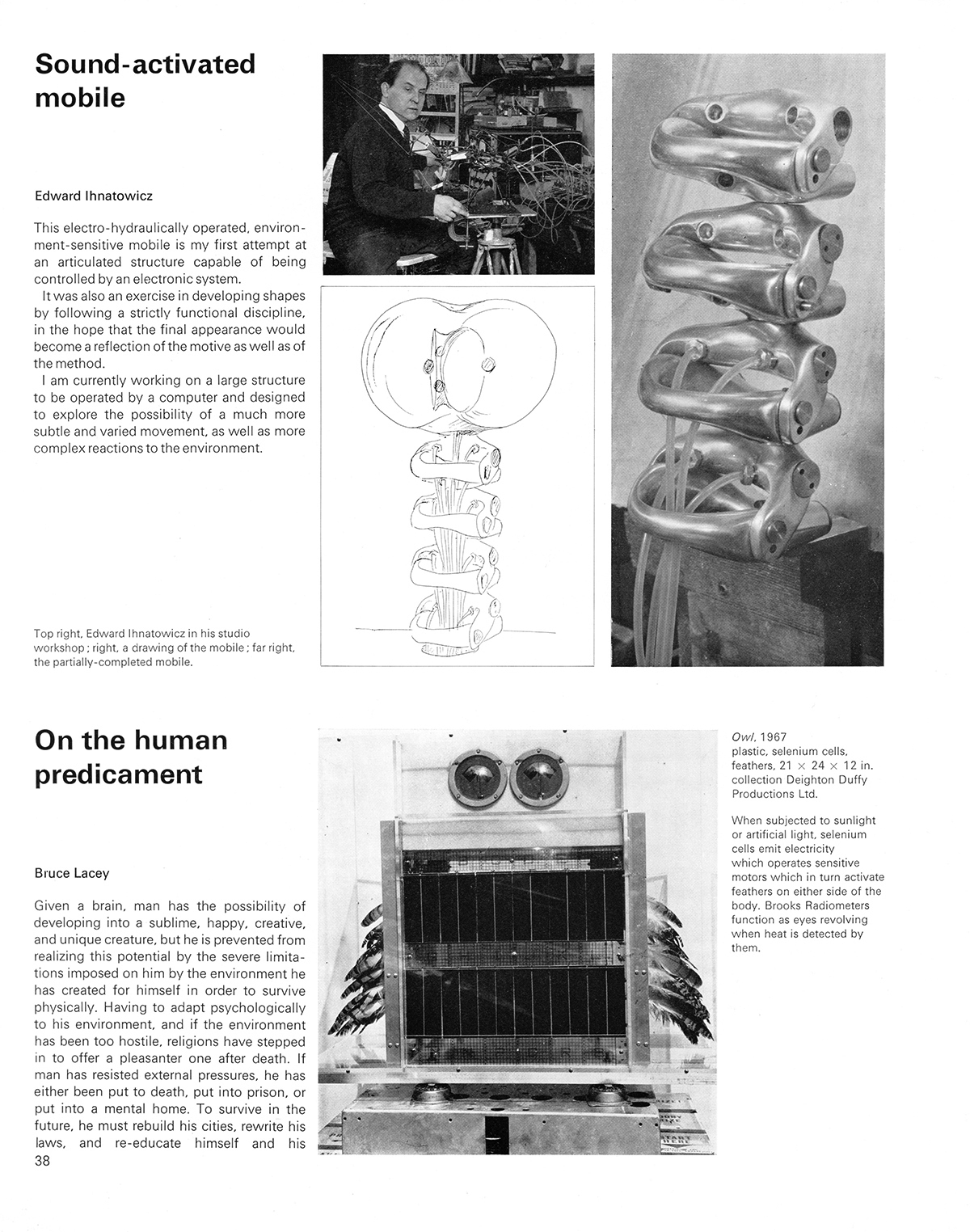 Sound-activated mobile & On the human predicament. Cybernetic Serendipity: The Computer and the Arts, Studio International Special Issue, 1968, page 38.