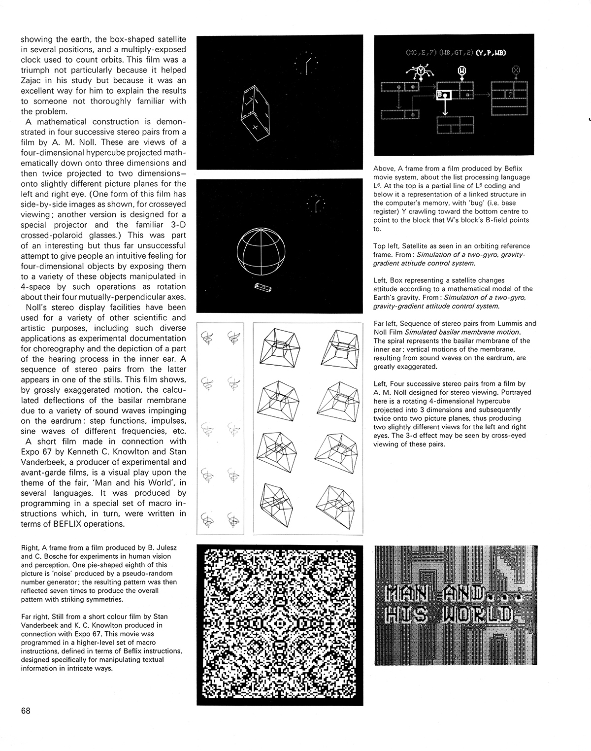 Computer-animated movies by Kenneth C. Knowlton. Cybernetic Serendipity: The Computer and the Arts, Studio International Special Issue, 1968, page 68.