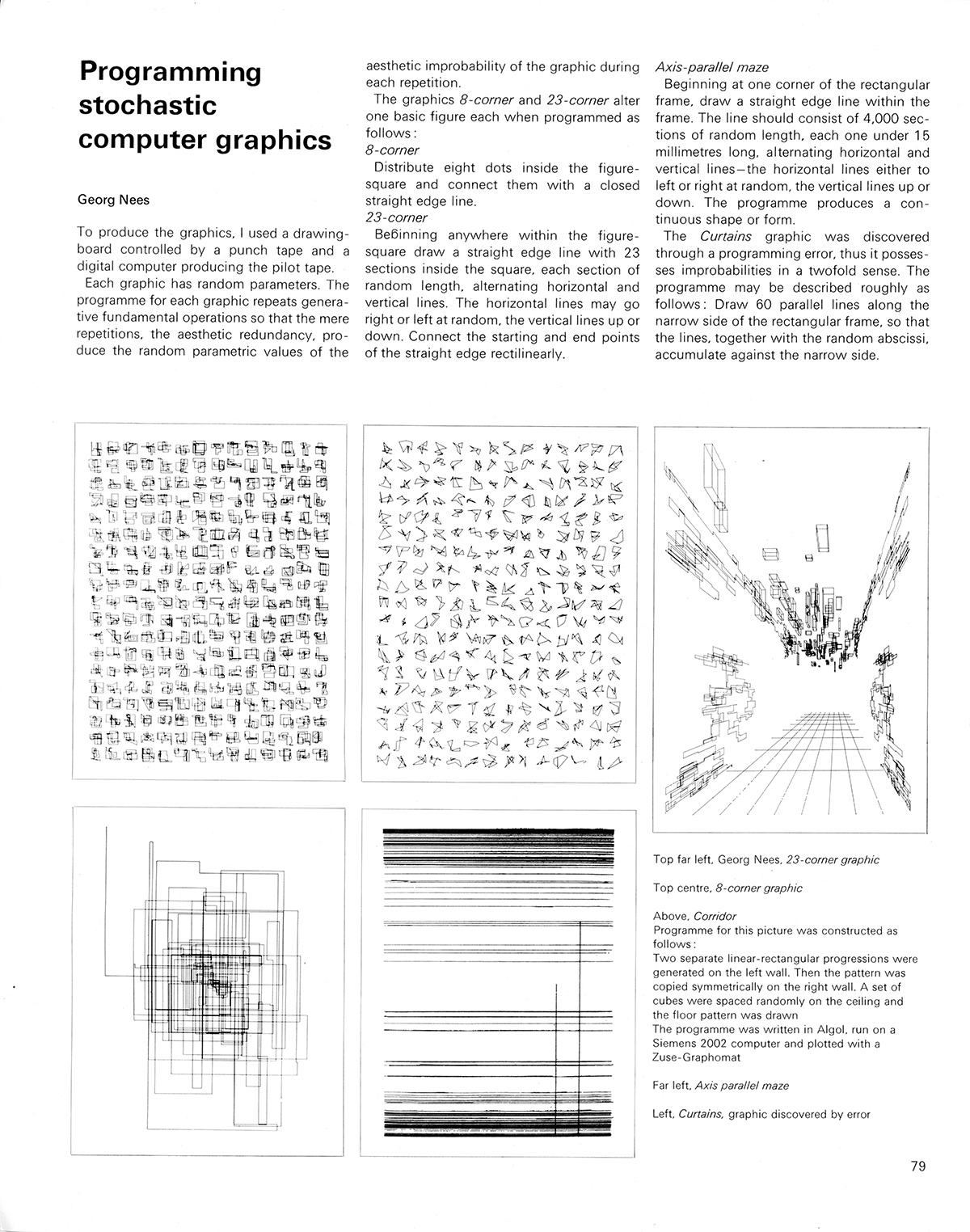 Programming stochastic computer graphics by Georg Need. Cybernetic Serendipity: The Computer and the Arts, Studio International Special Issue, 1968, page 79.