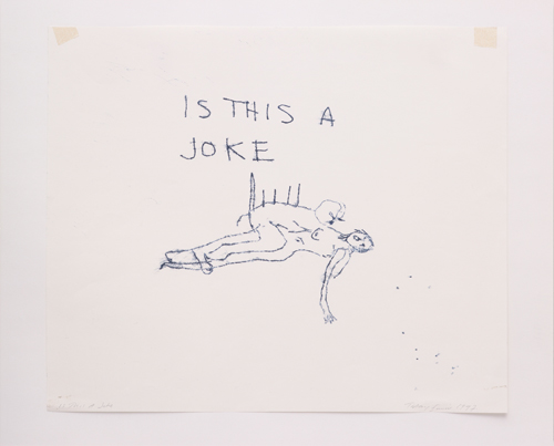 Tracey Emin. <em>Is this A Joke</em> 1997. 