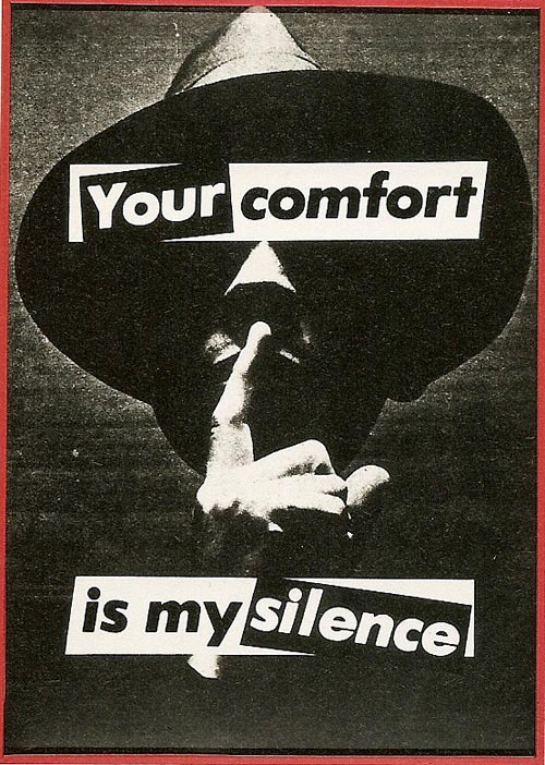 Barbara Kruger. <em>Untitled (Your comfort is my silence),</em> 1981. Photograph, 142 x 101.5 cm. Daros Collection, Switzerland