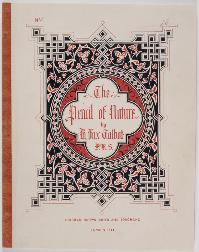Front cover of The Pencil of Nature, Part 5, 1844. © National Media Museum, Bradford / Science & Society Picture Library