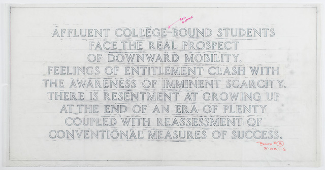 Jenny Holzer. Living: Affluent college-bound students…, 1998. Graphite on tracing paper, 45.7 x 91.1 cm. Text: Living, 1980–82. Courtesy of the artist © 2019 Jenny Holzer, member Artists Rights Society (ARS), NY/VEGAP.