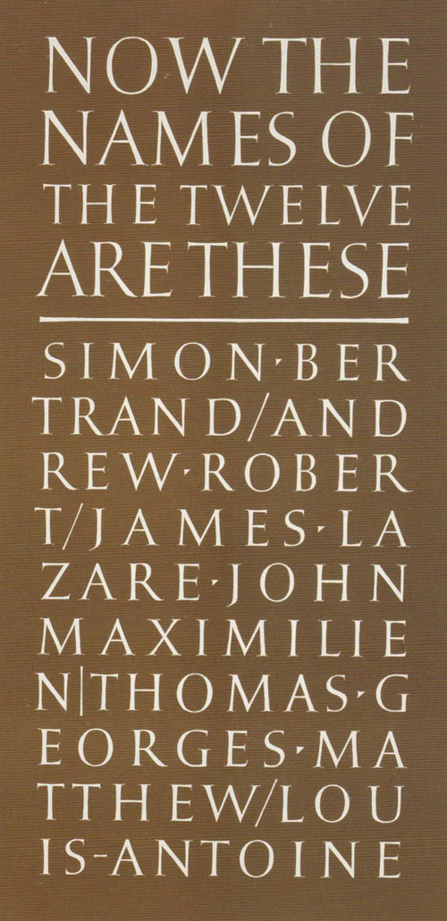 Ian Hamilton Finlay. Now the Names of the Twelve are These, 1987. © Estate of Ian Hamilton Finlay.