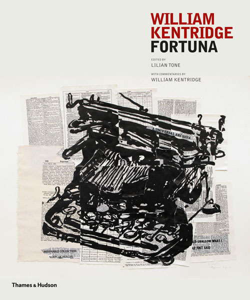 William Kentridge: Fortuna, edited by Lilian Tone with commentary by William Kentridge. Published by Thames and Hudson, 2013
