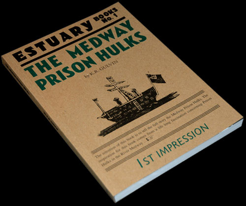 <em>Medway Prison Hulks - Regular Edition</em> by K. R. Gulvin. 1st Edition. Privately published for subscribers in an edition of 500 copies of which 50 copies contain a tipped in erratum slip and introduction by Billy Chyldish. Cover and endpapers designed by Billy Chyldish. Courtesy of the L-13 Light Industrial Workshop, Clerkenwell.