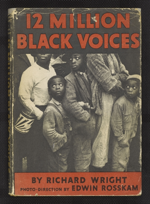 Cover of 12 Million Black Voices, by Richard Wright. Photo-direction by Edwin Rosskam. New York: Viking Press, 1941. Collection of Leon F. Litwack. Photograph courtesy Manuscript, Archives, and Rare Book Library, Emory University.