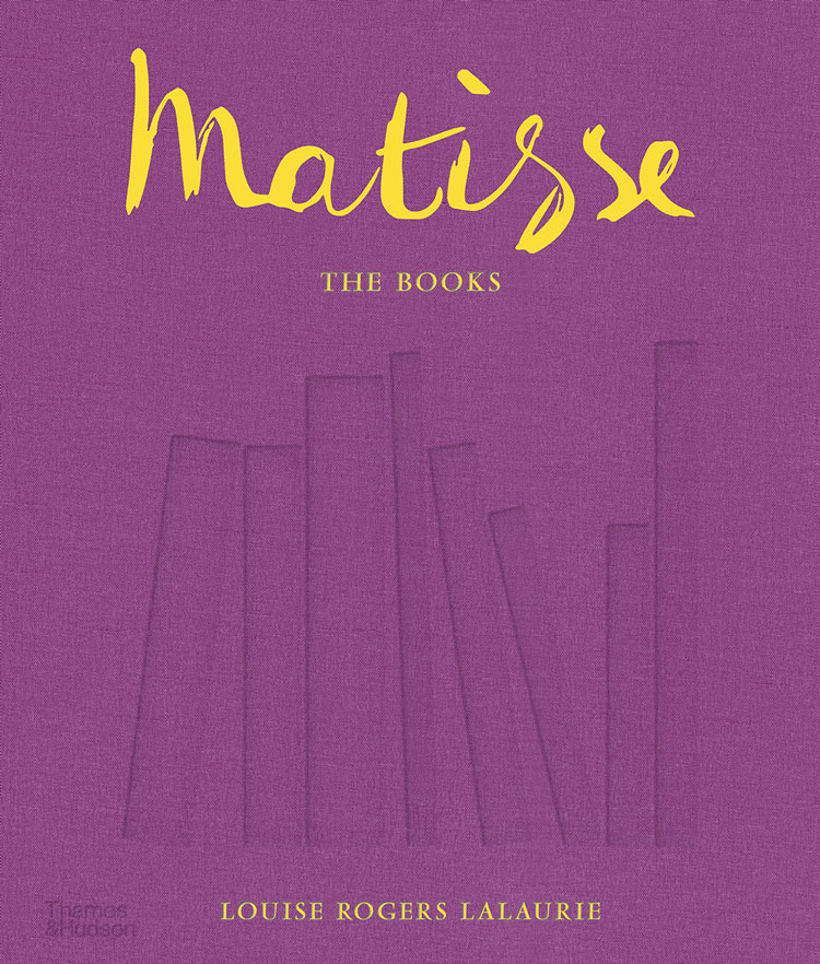 Matisse: The Books by Louise Rogers Lalaurie. Publication by Thames & Hudson, 2020.