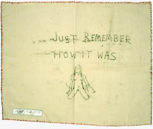 Tracey Emin. <em>Just Remember How It Was</em>, 1998. Monoprint on calico with stitching. Scottish National Gallery of Modern Art
