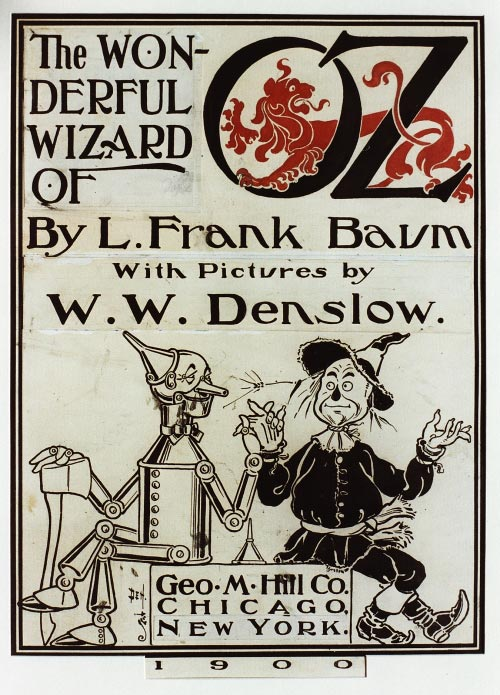 W. W. Denslow. Design for Title Page, The Wonderful Wizard of Oz [George M. Hill, 1900]. Courtesy the C. Warren Hollister and Edith E. Hollister Collection.