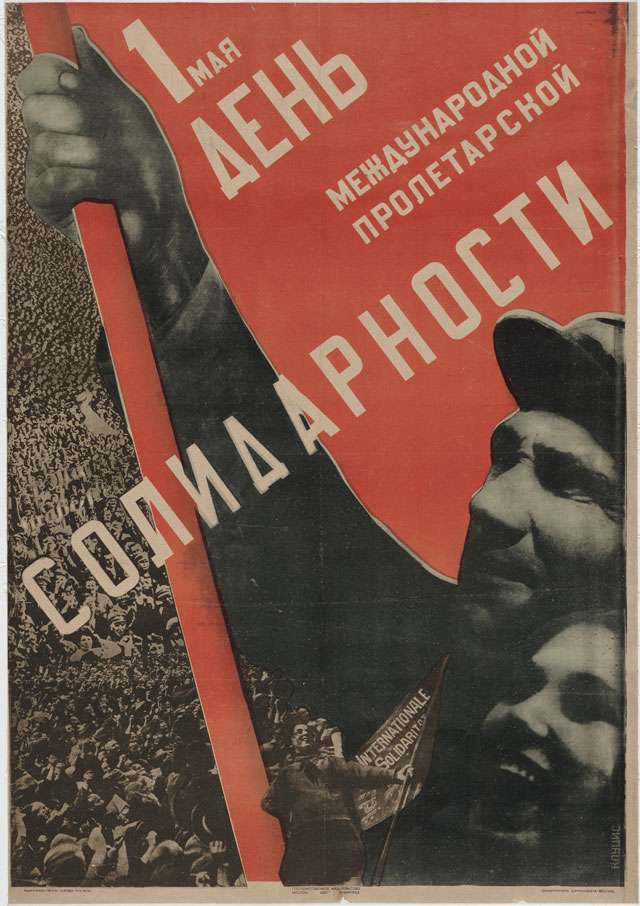 Sergei Sen'kin (Russian 1894–1963), Gustav Klucis (Latvian 1895–1938). Pervoe Maia – Den' Mezhdunarodnoi Proletarskoi Solidarnosti (First of May - Day of the International Proletarian Solidarity), 1930. Lithograph, 41 1/4 x 29 1/4 in. Published by Gosizdat, Moscow. Edition: 20,000. The Museum of Modern Art, New York. Purchase Fund, Jan Tschichold Collection, 1937.