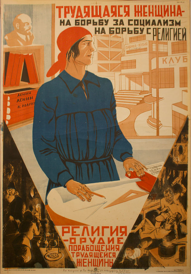 Boris Klinch (Russian 1892–1946), Vladimir Kozlinskii (Russian 1891–1967). Trudiashchiaiasia Zhenshchina Na Bor'bu za Sotsializm na Bor'bu s Religiei (Working Woman to the Battle for Socialism, to the Battle Against Religion), 1931. Lithograph, 40 9/18 x 28 1/2 in. Published by Izogiz, Moscow. Edition: 20,000. Private collection, New York.