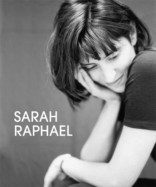 Sarah Raphael by William Packer. Published by Unicorn Press, 2013.