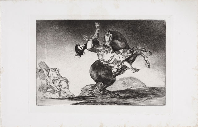 Francisco de Goya. El caballo raptor (The Horse Abductor), 1815-1824. Series: Los Proverbios (The Follies). Etching and Aquatint. © Museum der Moderne Salzburg. Photograph: Rainer Iglar.