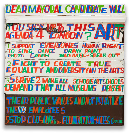 Bob and Roberta Smith. 'Dear Mayoral Candidate…', 2015. Courtesy Bob and Roberta Smith.