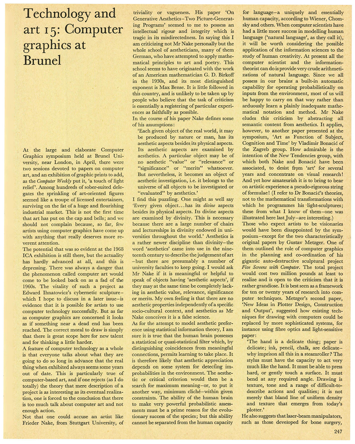 Technology and art 15: Computer graphics at Brunel. Studio International, Vol 179, No 923, June 1970, page 247.
