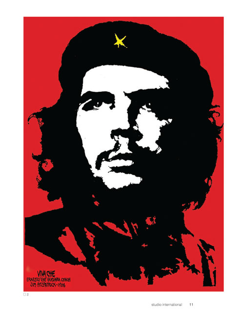Studio International Yearbook 2011, page 10. The original 1968 stylized image of Che Guevara created by Jim Fitzpatrick.