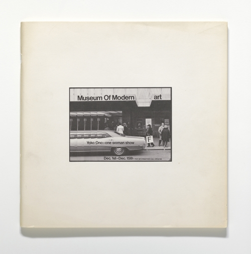 Yoko Ono. Museum of Modern [F]art, 1971. Exhibition catalogue, offset, 11 13/16 x 11 13/16 x 3/8 in (30 x 30 x 1 cm). The Museum of Modern Art Library, New York. © Yoko Ono 2014.